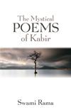 The Mystical Poems of Kabir