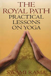 Royal Path: Practical Lessons on Yoga
