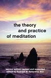 The Theory and Practice of Meditation