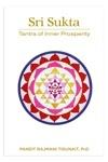 Sri Sukta: Tantra of Inner Prosperity